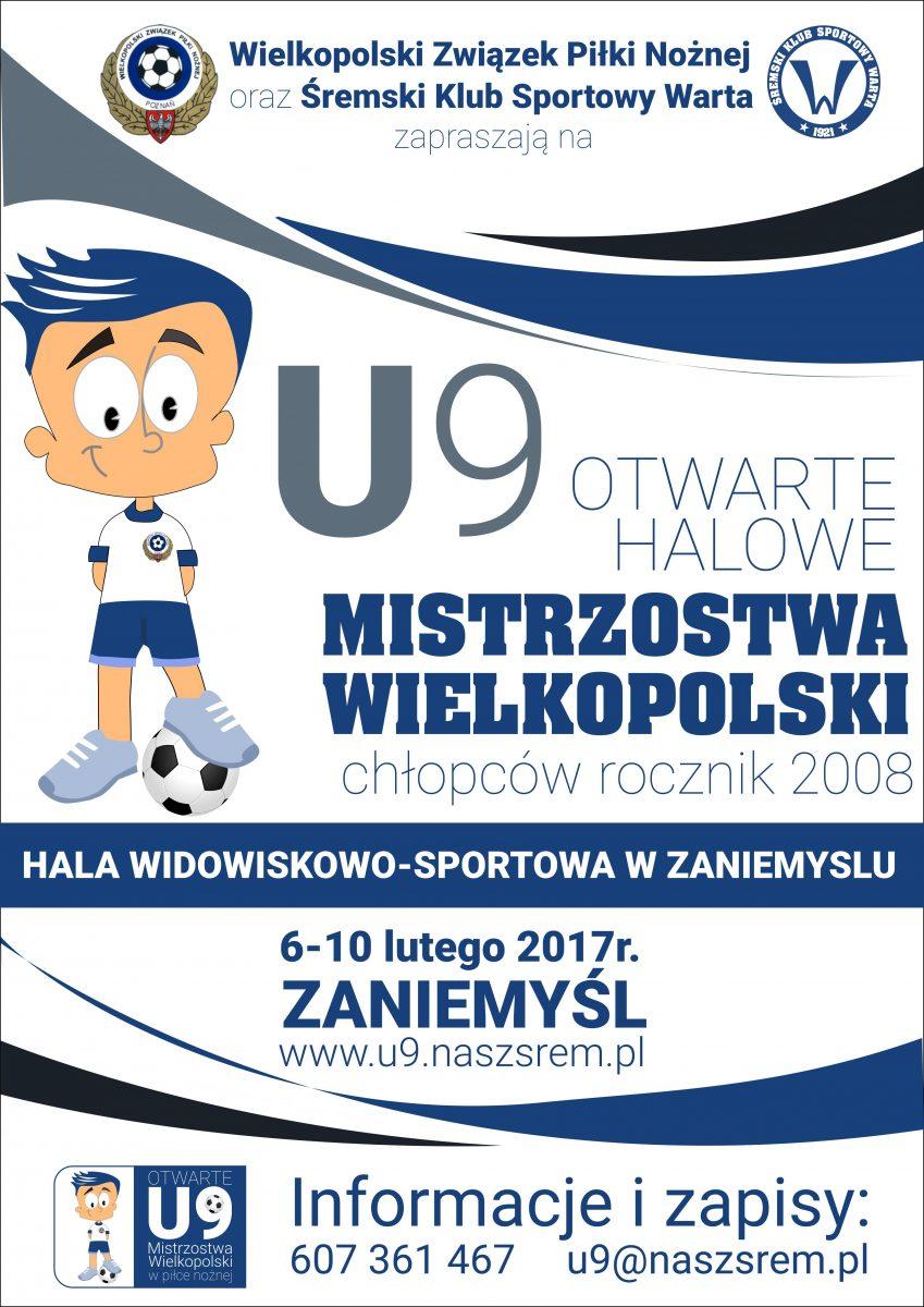 Otwarte Halowe Mistrzostwa Wielkopolski Żaków U9 (rocznik 2008)