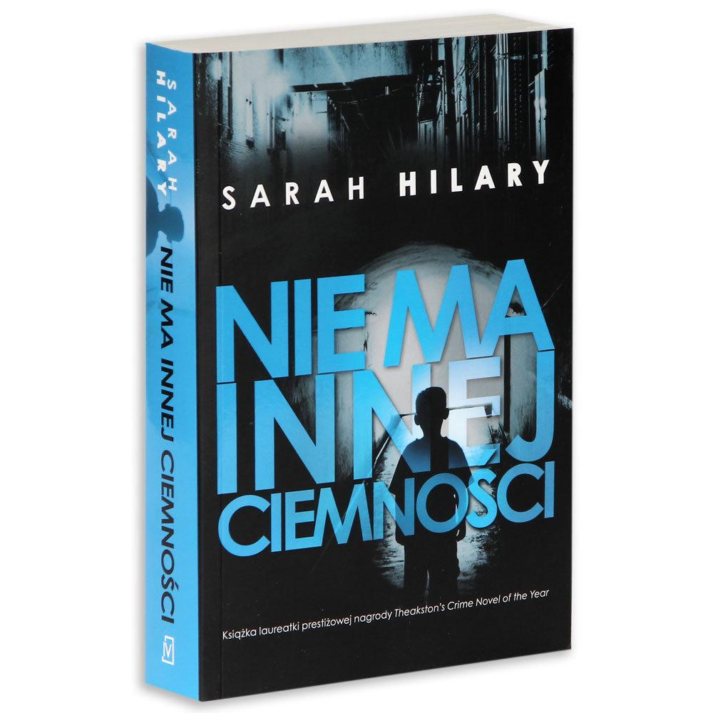 Nie ma innej ciemności autorki Sarah Hilary - wygraj książkę [konkurs]