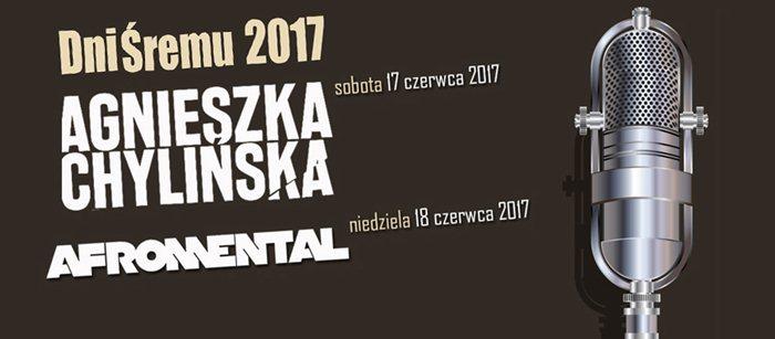 Dni Śremu 2017: Afromental i Agnieszka Chylińska podczas Dni Śremu 2017