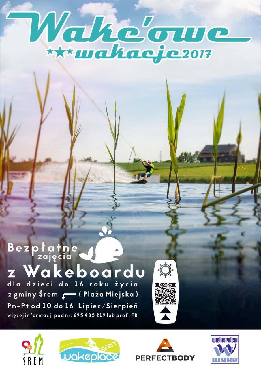 Wakeplace zaprasza na wakacje z wakeboardem w Śremie